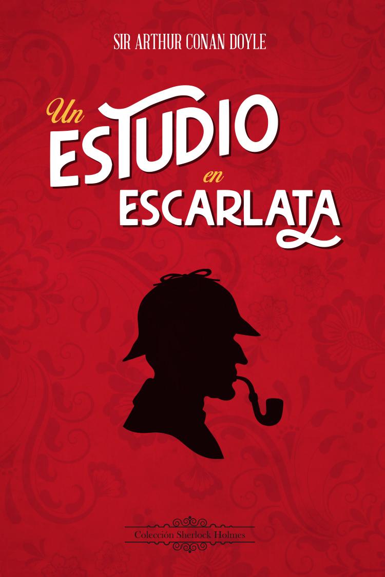 Diseño de portada para «Un estudio en escarlata»