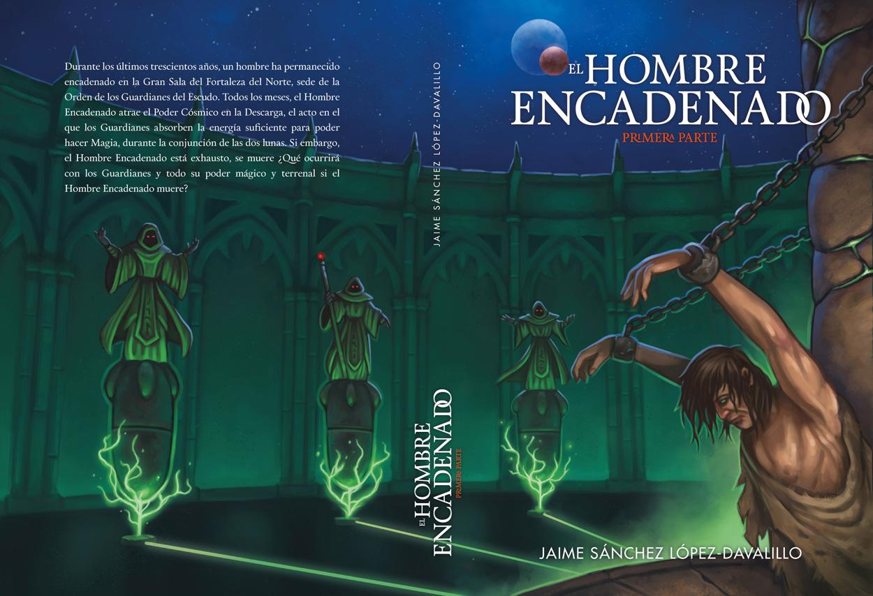 Diseño completo de portada ilustrada para «El Hombre Encadenado»
